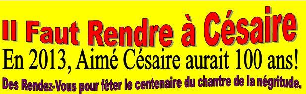 Les prochains rendez vous avec CESAIRE dans -- 1-Il Faut Rendre a Cesaire capture